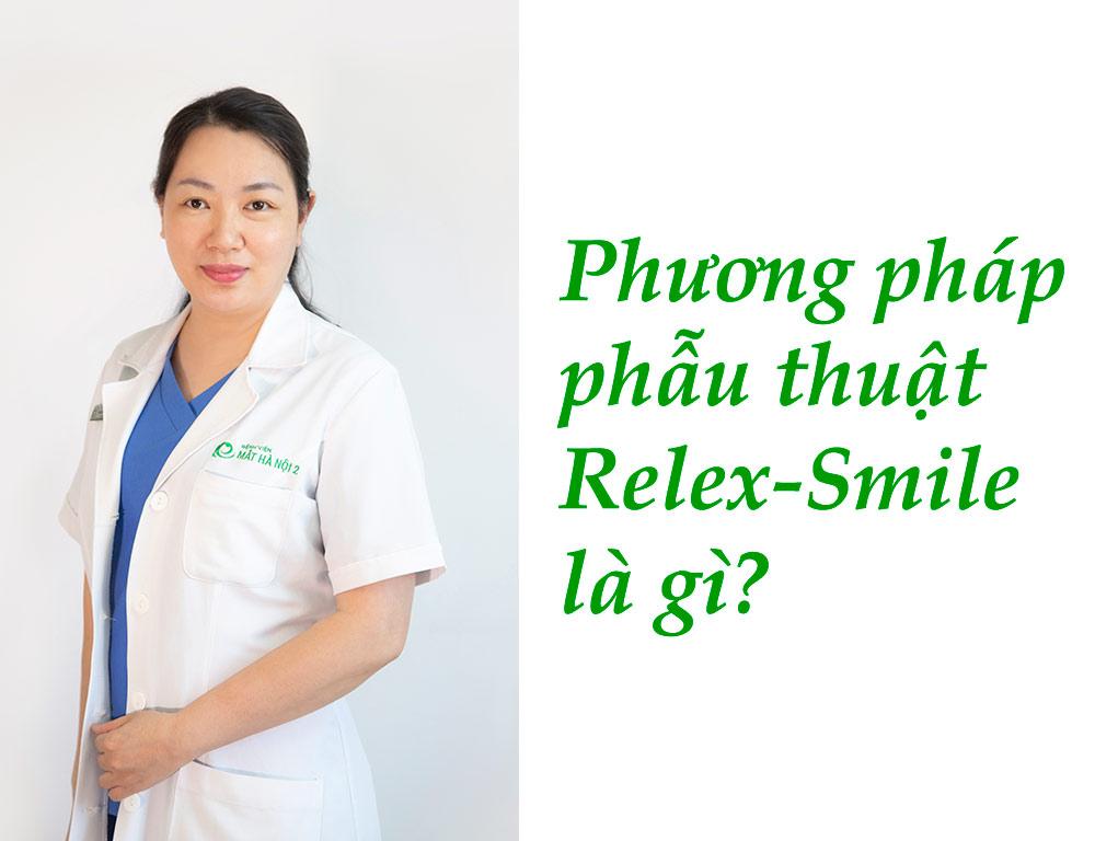 Phương pháp phẫu thuật Relex-Smile là gì?