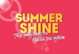 SUMMER SHINE  Thắp sáng tương lai - Nối dài trải nghiệm