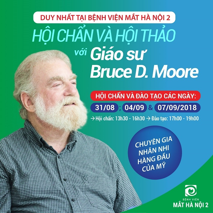 KHÁM VÀ HỘI CHẨN CA BỆNH ĐẶC BIỆT VỚI GIÁO SƯ BRUCE D.MOORE