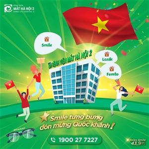 Ưu Đãi Mổ Cận Mừng Quốc Khánh 2/9 - Smile Tưng Bừng Đón Mừng Quốc Khánh