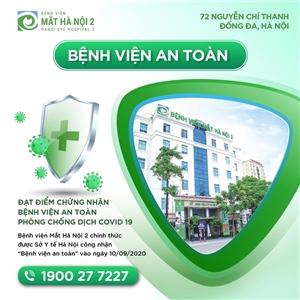 Sở Y tế Hà Nội công nhận Bệnh viện Mắt Hà Nội 2 đạt 37 tiêu chí đánh giá an toàn mùa dịch