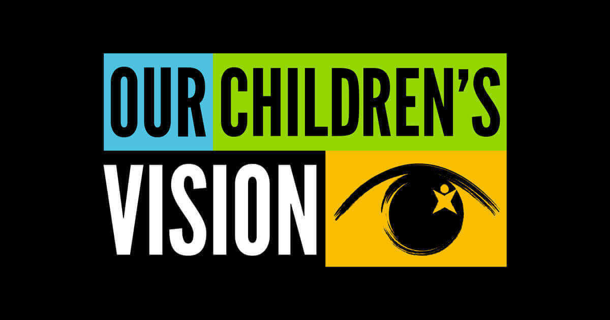 our childrens vision